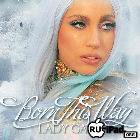 Lady Gaga - Born This Way [mp4/iPhone/iPod Touch]