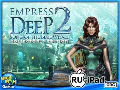 Empress of the Deep 2: Song of the Blue Whale HD (Full) v1.0.1 [ipa/iPad/HD]