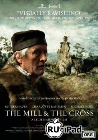 Мельница и крест / The Mill and the Cross [2011/DVDRip/mp4/iPhone/iPod]