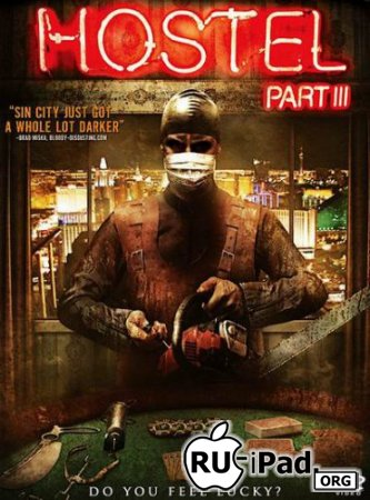 Хостел 3 / Hostel: Part III [2011/DVDRip/mp4/iPhone/iPod/iPad]